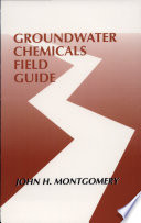 Groundwater Chemicals Field Guide