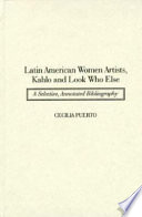 Latin American Women Artists  Kahlo and Look who Else