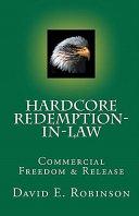Hardcore Redemption in Law