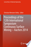 Proceedings of the 12th International Symposium Continuous Surface Mining   Aachen 2014
