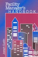 Facility Manager's Handbook Book