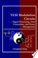 VLSI Modulation Circuits   Signal Processing  Data Conversion  and Power Management