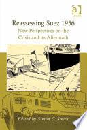Reassessing Suez 1956