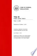 Title 43 Public Lands  Interior Parts 1 to 999  Revised as of October 1  2013