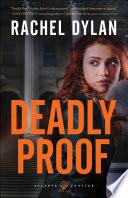 Deadly Proof  Atlanta Justice Book  1