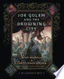 Joe Golem And The Drowning City : manhattan submerged under more than thirty feet...