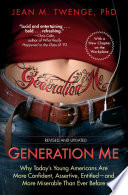Generation Me   Revised and Updated