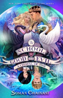 The School for Good and Evil #5: A Crystal of Time by Soman Chainani