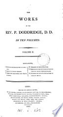 The Works Of P Doddridge Ed By E Williams And E Parsons Preceded By Memoirs Of The Life Character And Writings Of P Doddridge By J Orton book