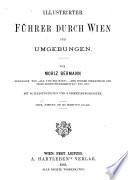 Illustrirter Führer durch Wien und Umgebungen