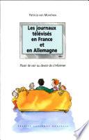 Les journaux teĺev́iseś en France et en Allemagne