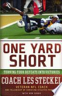 One Yard Short