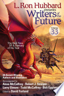 L  Ron Hubbard Presents Writers of the Future Volume 33
