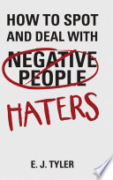 How to Spot and Deal with Haters
