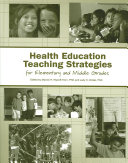 Health Education Teaching Strategies for Elementary and Middle Grades