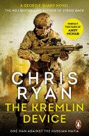 The Kremlin Device Of Ultimate Weapon Geordie Sharp Is