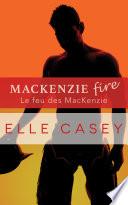 Le feu des MacKenzie