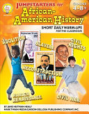 Jumpstarters for African-American History, Grades 4 - 8