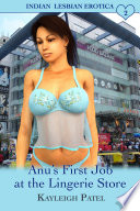Anu's First Job at the Lingerie Store