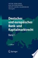 Deutsches und europäisches Bank- und Kapitalmarktrecht