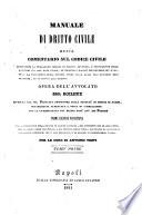 Manuale di dritto civile ossia comentario sul codice civile contenente la spiegazione isolata di ciascun articolo    del Sig  Boileux