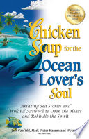 Chicken Soup for the Ocean Lover s Soul