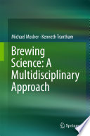 Brewing Science  A Multidisciplinary Approach