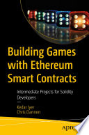 Building Games With Ethereum Smart Contracts