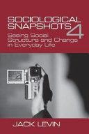 Sociological Snapshots 4
