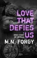 Love That Defies Us