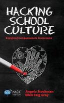 Hacking School Culture