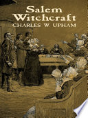 Salem Witchcraft Witchcraft Trials Held There In