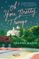 Oh! You Pretty Things Book Cover