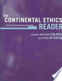 The Continental Ethics Reader