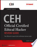 CEH  Official Certified Ethical Hacker Review Guide