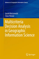 Multicriteria Decision Analysis in Geographic Information Science