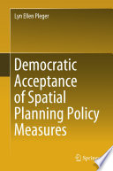 Democratic Acceptance of Spatial Planning Policy Measures