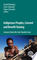 Indigenous Peoples  Consent and Benefit Sharing
