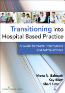 Transitioning into Hospital Based Practice