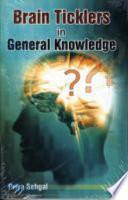 Brain Ticklers In General Knowledge