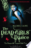 Dead Girls' Dance by Rachel Caine