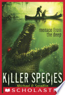 Killer Species  1  Menace From the Deep