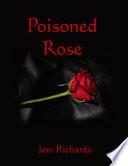 Poisoned Rose Book PDF