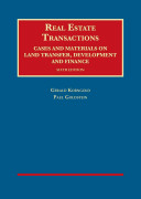 Real Estate Transactions  Cases and Materials on Land Transfer  Development and Finance