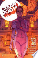 Clean Room Vol. 3: Waiting For The Stars To Fall : anwar bring the first arc of...