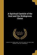 SPIRITUAL CANTICLE OF THE SOUL