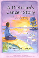A Dietitian s Cancer Story