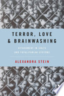 Terror  Love and Brainwashing