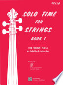 Solo Time for Strings  Book 1 for Cello