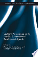 Southern Perspectives on the Post 2015 International Development Agenda